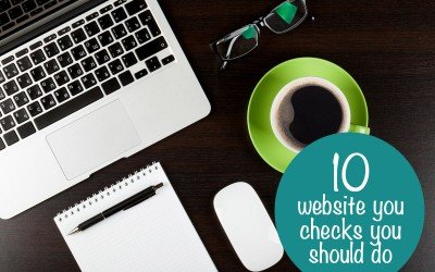 10 website checks you should do